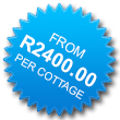 Rates from R2200.00 Per Per Cottage Per Night